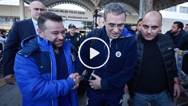 'Fenerbahçe kafilesi Antalya'ya geldi; Taraftarlardan Ersun Yanal'a destek