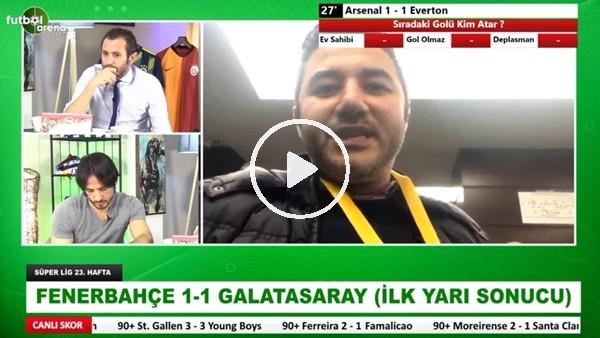 'Fenerbahçe - Galatasaray derbisinin ilk yarısından notlar