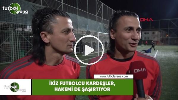 İkiz futbolcu kardeşler, hakemi de şaşırtıyor