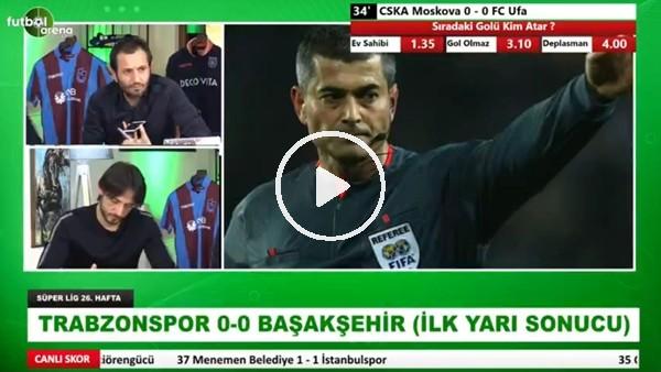 'Selçuk Dereli, Trabzonspor - Başakşehir maçındaki tartışmalı penaltı pozisyonunu yorumladı