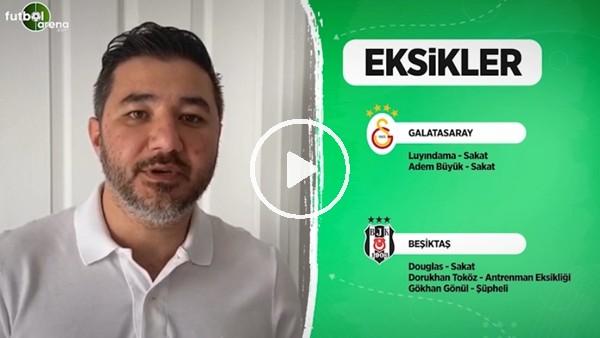 Galatasaray'da Beşiktaş derbisi öncesi son durum
