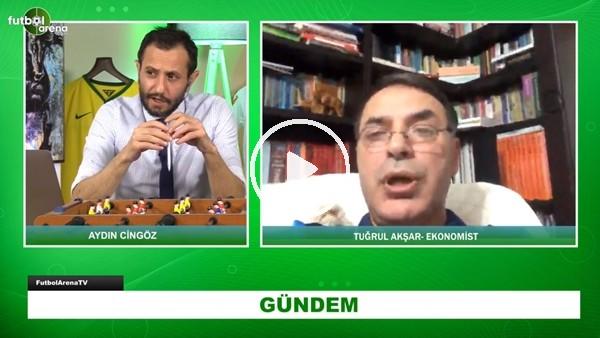 """'Ekonomist Tuğrul Akşar: """"Türk Futbol Yoğun Bakımda, Solunum Cihazı İse Devlet"""""""