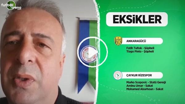 'Çaykur Rizespor'da Ankaragücü maçı öncesi son durum