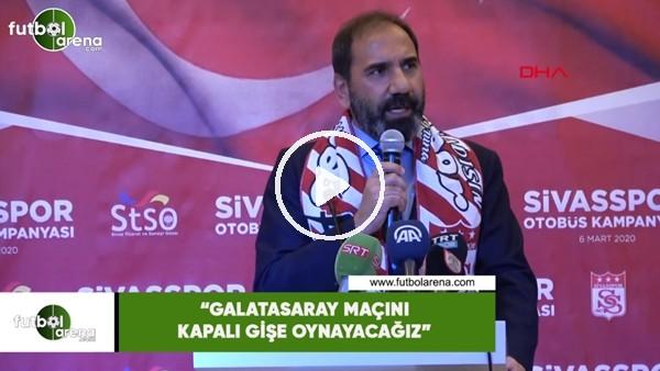 "Mecnun Otyakmaz: ""Galatasaray maçını kapalı gişe oynayacağız"""