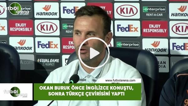 Okan Buruk önce İngilizce konuştu, sonra Türkçe çevirisini yaptı