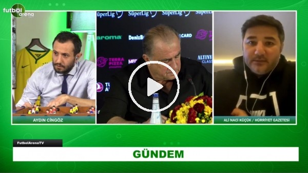 'Hürriyet Gzetesinden Ali Naci Küçük, FutbolArena TV canlı yayınında Galatasaray'daki son gelişmeleri aktardı.