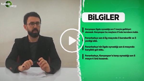 'Konyaspor - Fenerbahçe maçı öncesi son gelişmeler