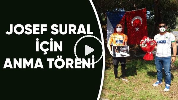 'Josef Sural İçin Anma Töreni | Sural'ın Anısına Çelenk Bırakıldı