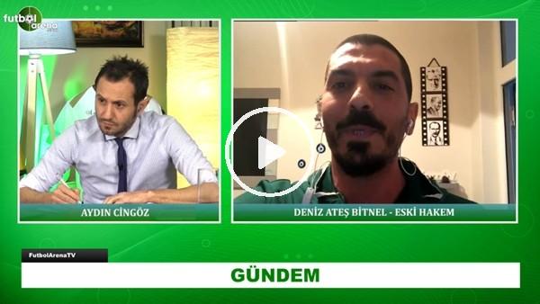 """'Deniz Atel Bitnel: """"Galatasaray - Trabzonspor maçında yalnız kaldım"""""""