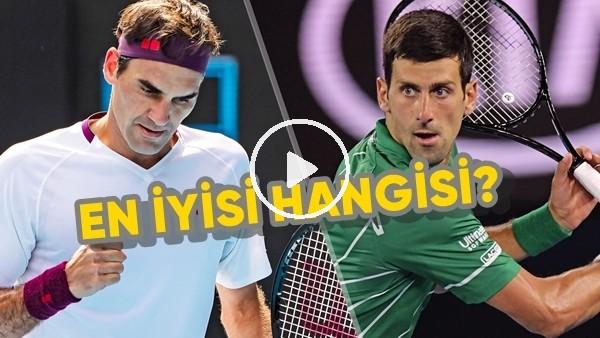 'Novak Djokovic ve Roger Federer birbirlerine meydan okudu