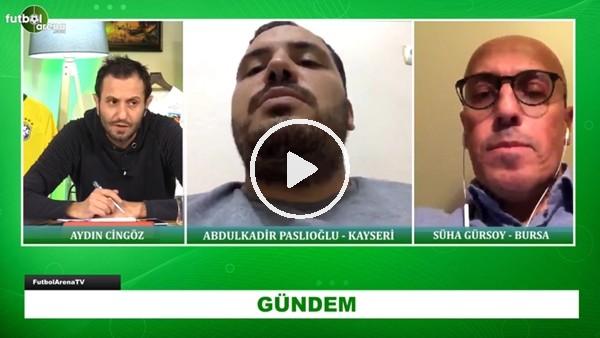 'Kayserispor Ve Bursaspor'daki Son Gelişmeler | Süha Gürsoy Ve Abdulkadir Paslıoğlu Aktardı