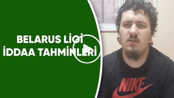 'Onur Akpınar'dan Belarus Ligi 4. Hafta İddaa Tahminleri
