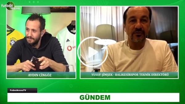 'Yusuf Şimşek, Beşiktaş'a transfer sürecini anlattı