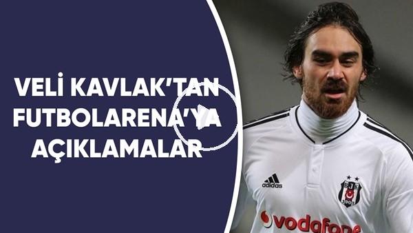'Veli Kavlak'tan FutbolArena'ya Özel Açıklamalar | Sizlerden Gelen Soruları Yanıtladı