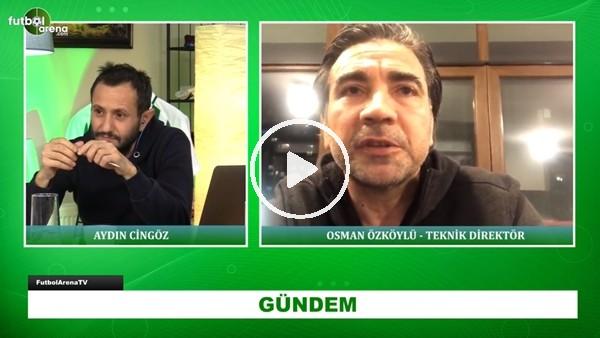 'Osman Özküylü'den FutbolArena'ya Açıklamalar | Trabzonspor Ve Fatih Terim Yorumu