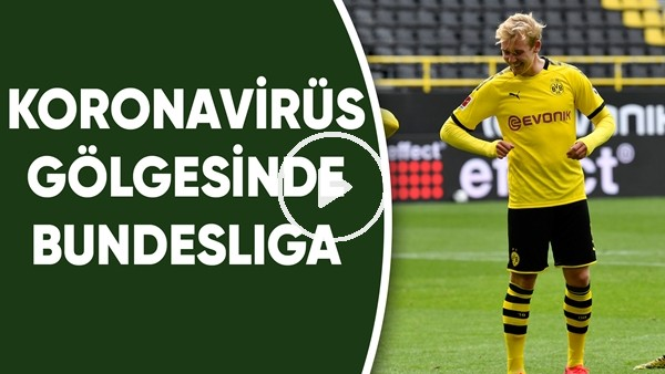 Koronavirüs gölgesinde Bundesliga