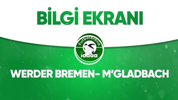 'Werder Bremen - M'Gladbach Bilgi Ekranı (26 Mayıs 2020)