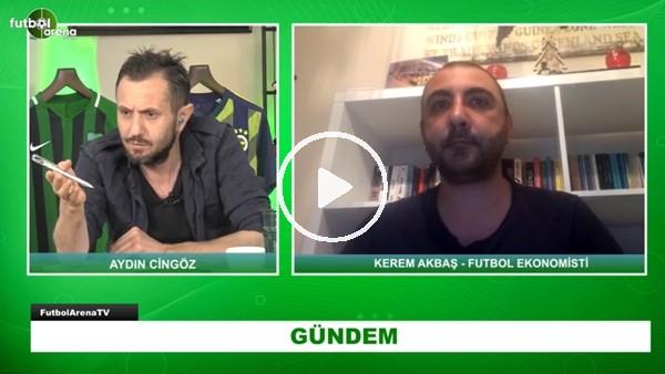 Futbol Ekonomisti Kerem Akbaş'tan Önemli Açıklamalar   Süper Lig Kulüplerini Neler Bekliyor?