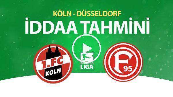 'Köln - Düsseldorf Maçı İddaa Tahmini (24 Mayıs 2020)