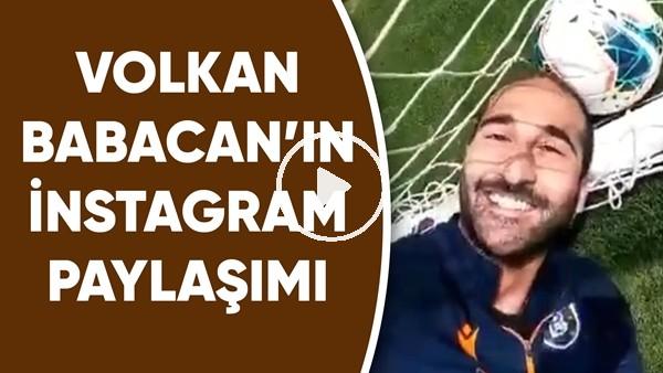 'Volkan Babacan'ın instagram paylaşımı