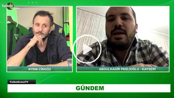 'Kayserispor'da Son Gelişmeler Neler? Abdulkadir Paslıoğlu Aktardı