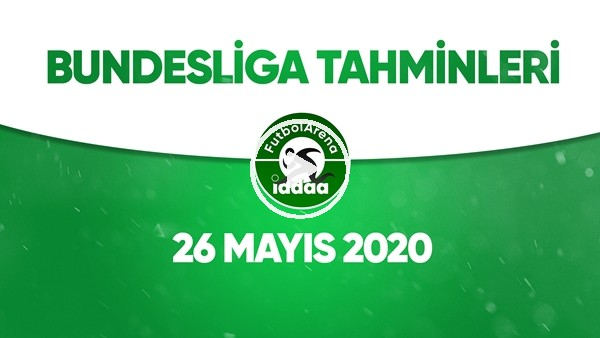 'Bundesliga İddaa Tahminleri (26 Mayıs 2020)