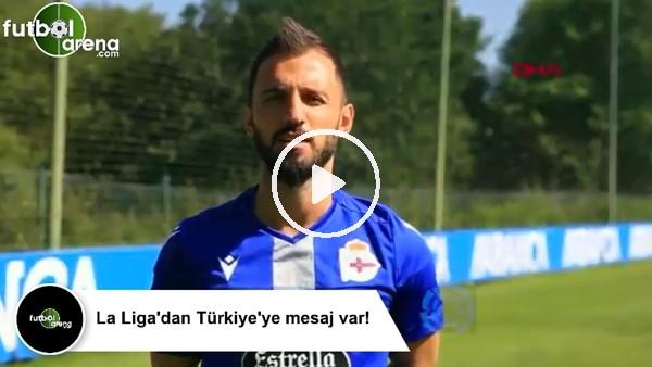 La Liga'dan Türkiye'ye mesaj var!