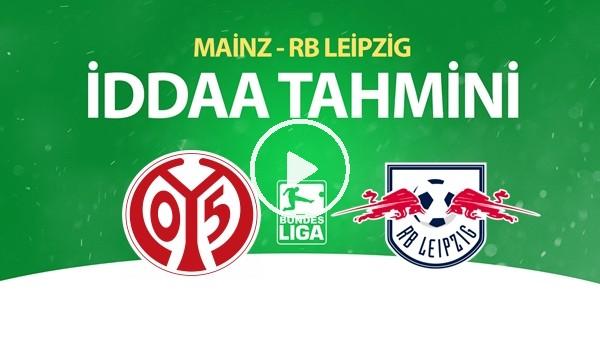'Mainz - Leipzig Maçı İddaa Tahmini (24 Mayıs 2020)