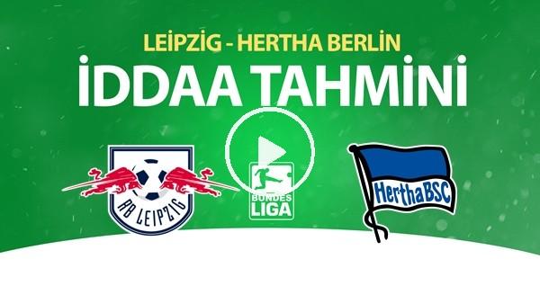 'Leipzig - Hertha Berlin Maçı İddaa Tahmini (27 Mayıs 2020)