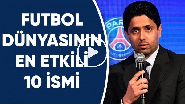 'Futbol dünyasının en etkili 10 ismi