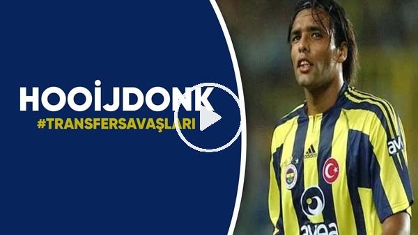 'Pierre van Hooijdonk | Transfer Savaşları