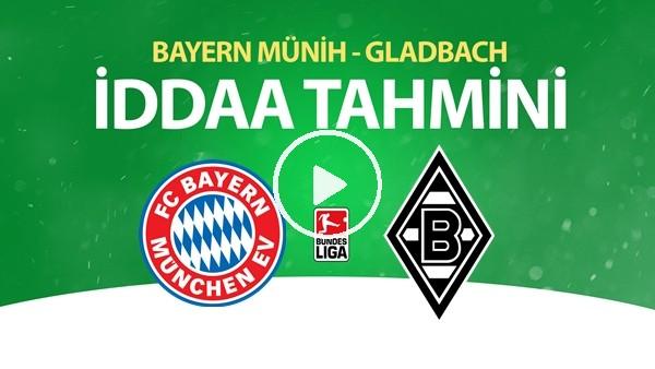 'Bayern Münih - Gladbach Maçı İddaa Tahmini (13 Haziran 2020)