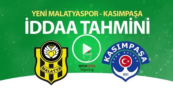 'Yeni Malatyaspor - Kasımpaşa Maçı İddaa Tahmini (13 Haziran 2020)