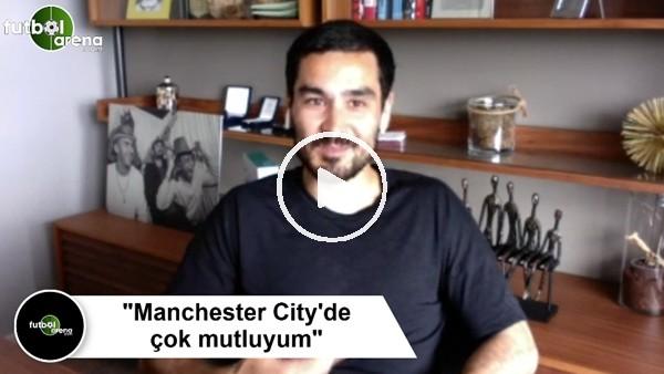 "İlkay Gündoğan: ""Manchester City'de çok mutluyum"""