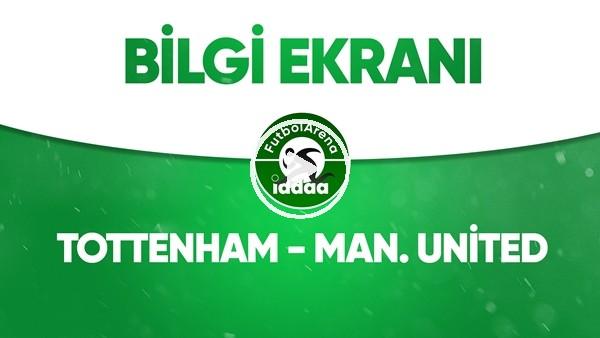 'Tottenham - Manchester United Bilgi Ekranı (19 Haziran 2020)