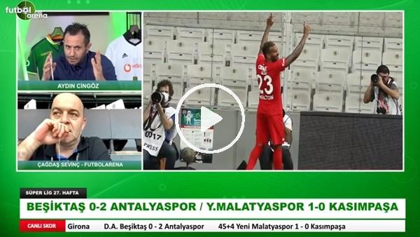 'Beşiktaş - Antalyaspor Maçının İlk Yarısından Notlar | Kim, Nasıl Oynadı? | Çağdaş Sevinç Aktardı
