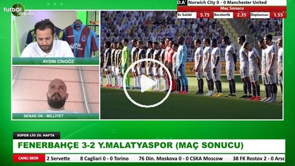 'Fenerbahçe Neden İstenilen Seviyede Değil? Senad Ok Yorumladı