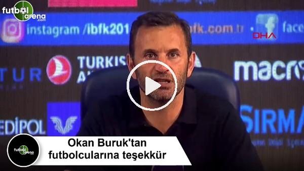 Okan Buruk'tan futbolcularına teşekkür