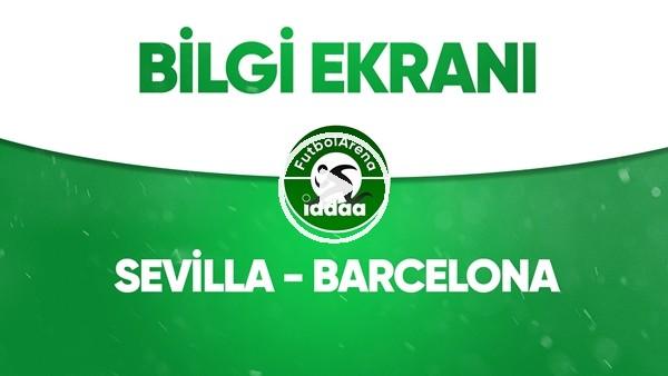 'Sevilla - Barcelona Bilgi Ekranı (19 Haziran 2020)