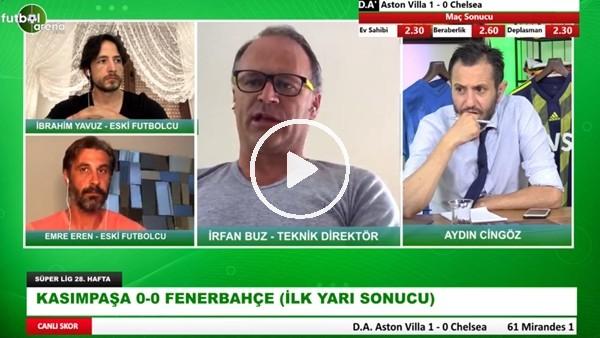 'Kasımpaşa - Fenerbahçe Maçının İlk Yarısından Notlar | Kim, Nasıl oynadı?