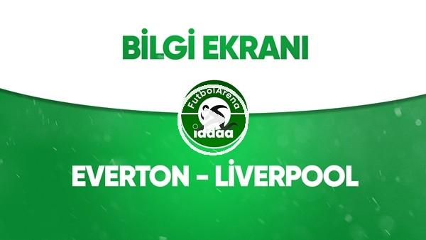 'Everton - Liverpool Bilgi Ekranı (21 Haziran 2020)