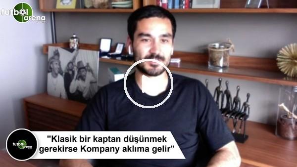 """'İlkay Gündoğan: """"Klasik bir kaptan düşünmek gerekirse Kompany aklıma gelir"""""""