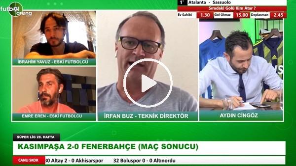 """'İrfan Buz: """"Düşme Potasındaki Tüm Takımlar Fenerbahçe İle Oynamak İster"""""""