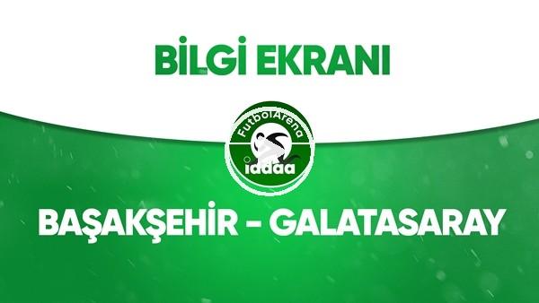 'Başakşehir - Galatasaray Bilgi Ekranı (28 Haziran 2020)