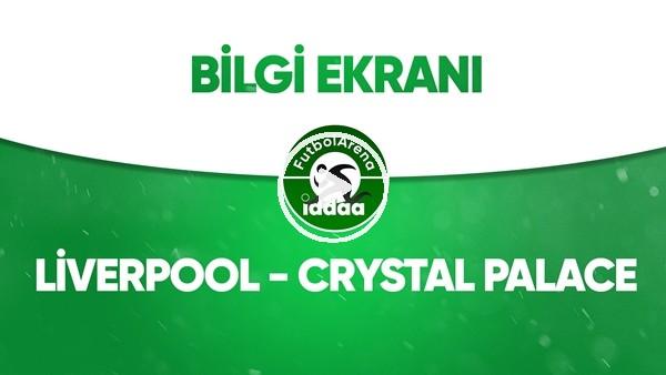 'Liverpool - Crystal Palace Bilgi Ekranı (24 Haziran 2020)