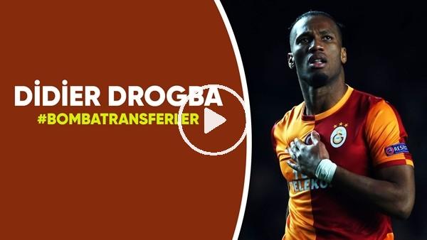 'Didier Drogba | Bomba Transferler