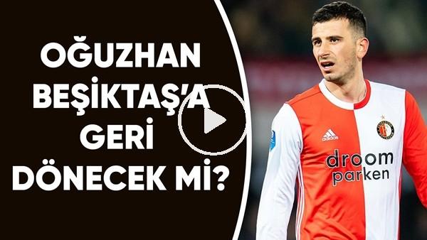 Oğuzhan Özyakup, Beşiktaş'a Geri Dönecek Mi?