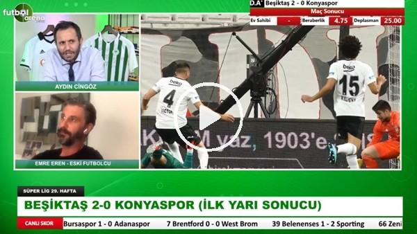 'Beşiktaş - Konyaspor Maçının İlk Yarısından Öne Çıkan Notlar