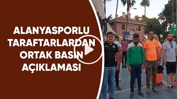 'Alanyaspor Taraftar Gruplarından Ortak Basın Açıklaması
