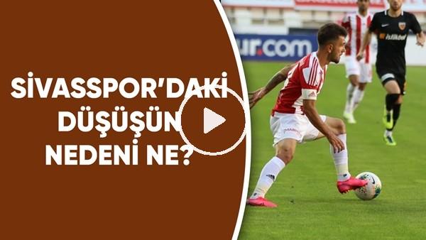 'Sivasspor'daki Düşüşün Nedeni Ne? Emre Eren Ve İbrahim Yavuz Yorumladı
